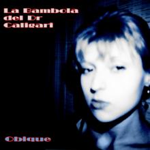 Obique, by La Bambola Del Dr.Caligari (cover)