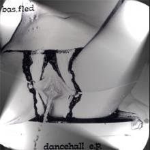 dancehall e.p. by bas.fled