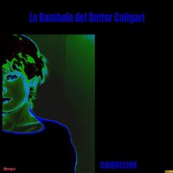 Coqueline, by La Bambola Del Dr.Caligari (cover)