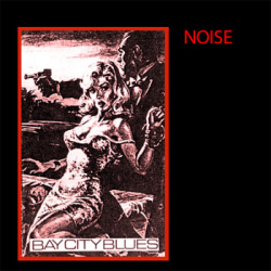 bay city blues by noise