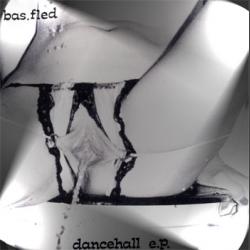 dancehall e.p. by bas.fled