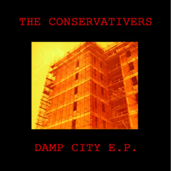 Damp City E.P, by The Conservativers (cover)
