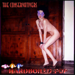 Hardboiled Pop, by The Conservativers (cover)