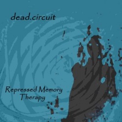 repressed memory therapy by dead.circuit